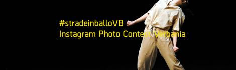 #stradeinballoVB / Instagram contest / Verbania