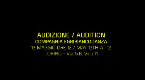 Audizione Compagnia EgriBiancoDanza 12 maggio ore 12